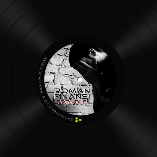 Roman Finansi - Trouble (Marc Zimmermann Remix)