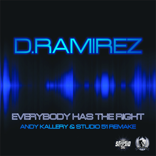 D-Ramirez - Everybody has the right (Andy Kallery & Studio 51 Remake) M6