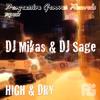 Dj Mikas, DJ Sage - High And Dry (Dj Mikas High Score Mix)