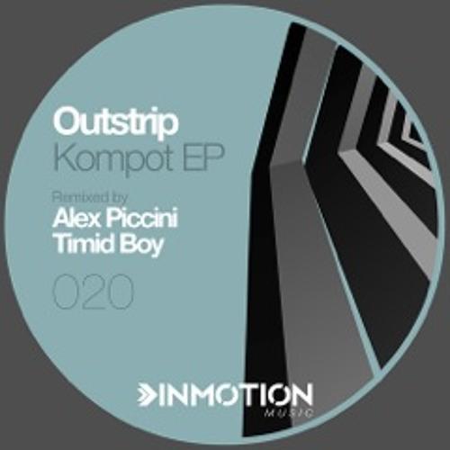 [INMOTION MUSIC} Outstrip - Kompot (Original Mix)