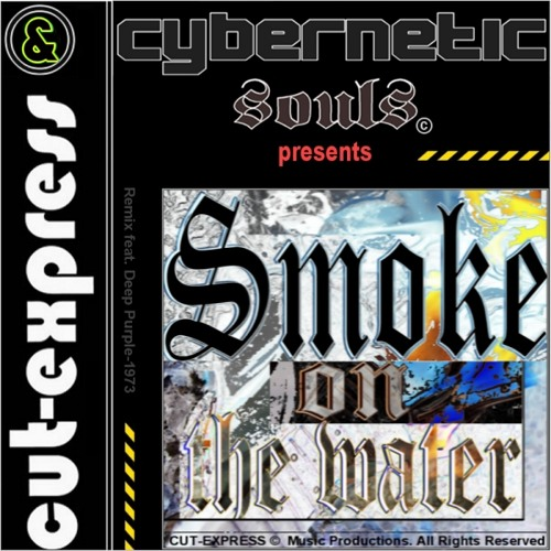 CUT-EXPRESS & EMERGENCY © SMOKE ON THE WATER (On New Album: OUT OF HELL)