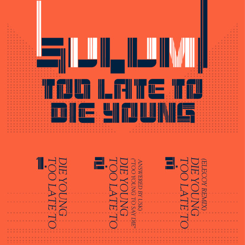 Sulumi - Too Late To Die Young (Elecoy Remix)