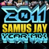 Samus Jay Presents - The Yearmix 2011 powered by TDL