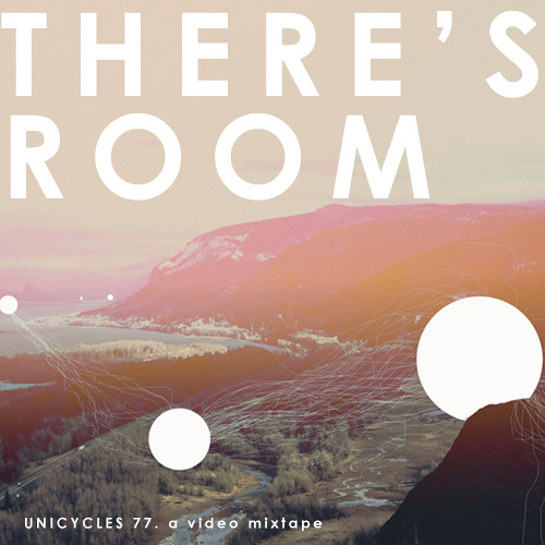 Unicycles 77 :: There's Room