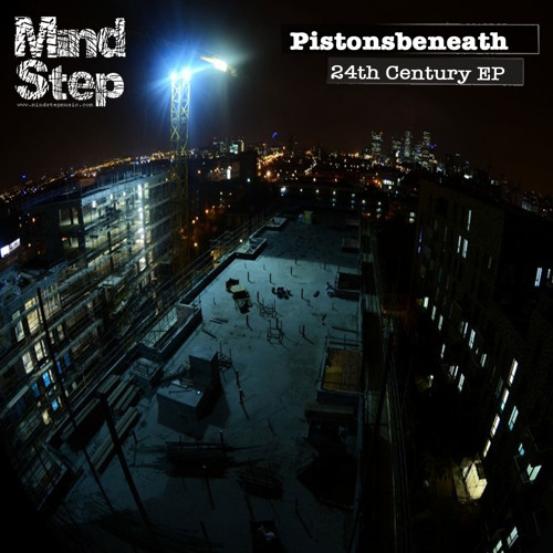 24th Century EP - Pistonsbeneath [MSEP006 Sample Set]