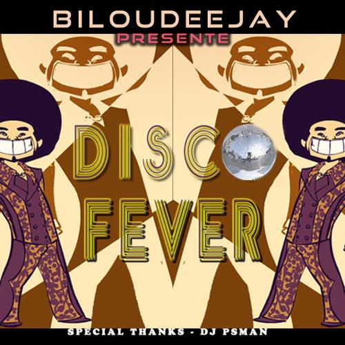 BILOUDEEJAY-disco fever