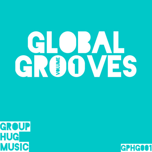 GPHG001: Global Grooves, Vol.1 [SNIPPETS]