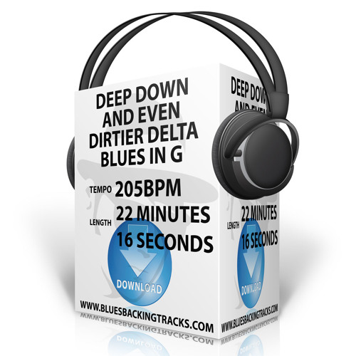 Deep Down And Even Dirtier Delta Blues Backing Track In G205bpm
