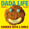 Dada Life - Cookies with a Smile ( Plast!C Youth Remix ) [ FREE DOWNLOAD ]