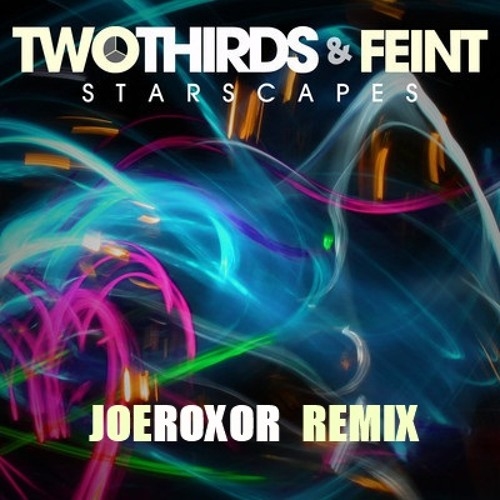 TwoThirds & Feint Feat. Veela - Starscapes (Joeroxor Remix)