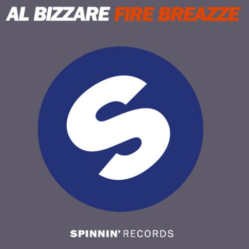 Al Bizarre - Fire Breazze (Kliter Breaks Edit)