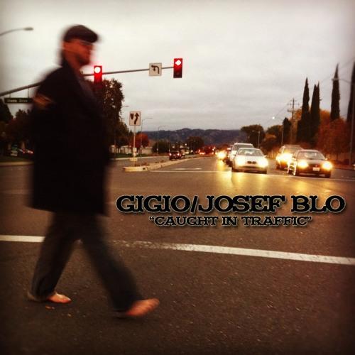 Gigio & Josef Blo - Crazy // gigio.bandcamp.com/album/caught-in-traffic
