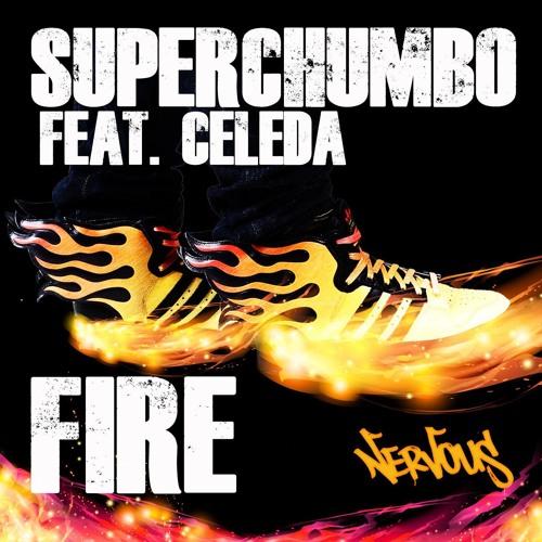 Superchumbo Feat. Celeda  Fire  (Dj Amoroso & Maria Dark Remix)
