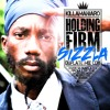 HOLDING FIRM [SIZZLA DUBPLATE MIX]