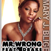 Mr. Wrong Freestyle Ft. Mary J. Blige & Toni $tack$