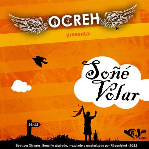Ocreh - Soñé Volar (Beat Xtragos)