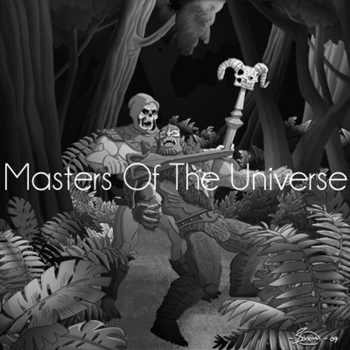 Masters Of The Universe Mix for Dirty Sweaty Nasty