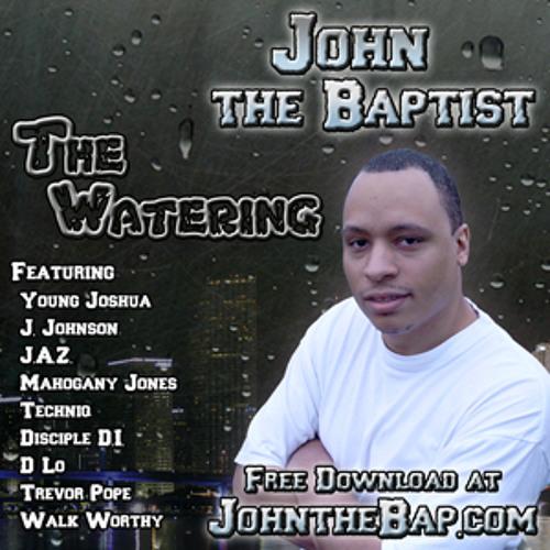 04 John the Baptist ft. Young Joshua - Forgiveness