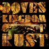 "Doves ""Kingdom Of Rust (Still Going Remix)"" (EMI Records)"