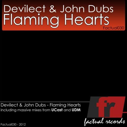 Devilect & John Dubs - Flaming Hearts (Original Mix)