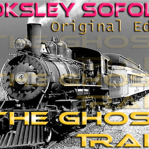 "Loksley SOFOLK - ""The Ghost Train (Original Edit Preview)"" (Work In Progress)"