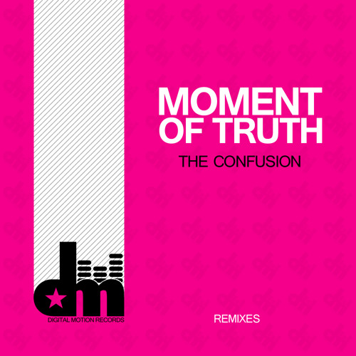 The Confusion - Moment Of Truth (Alex Tasty Remix) [Digital Motion Records] OUT NOW!