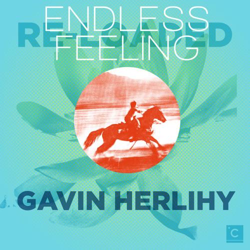 CP020: Gavin Herlihy - Endless Feeling (Larse remix)