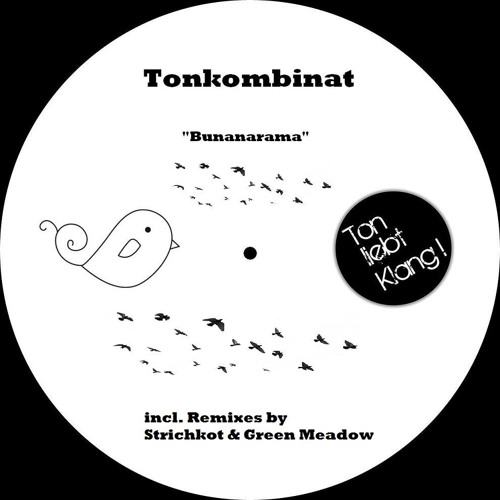 TonKombinat - Bunanarama (strichkot remix)