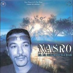 Cheb Nasro le premier jour men 3raftek