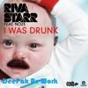 Riva Starr feat Noze - I Was Drunk (DeePak Re-Work)Full Demo