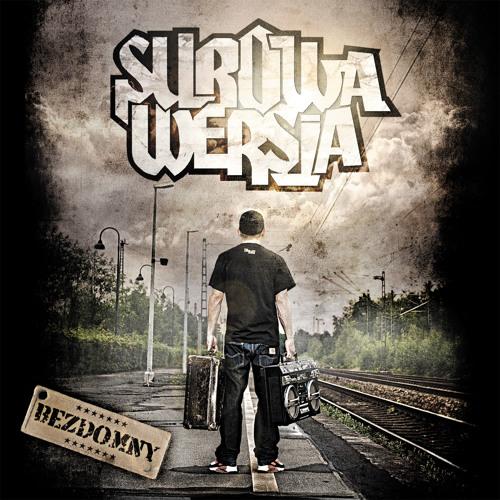 Surowa Wersja - Ty Wiesz My Mamy feat. Emigrant (prod. by Drumkidz)