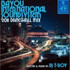 Download 2011 DANCEHALL Mix by T-Roy @ Bayou International Soundsystem (New Orleans) Mp3
