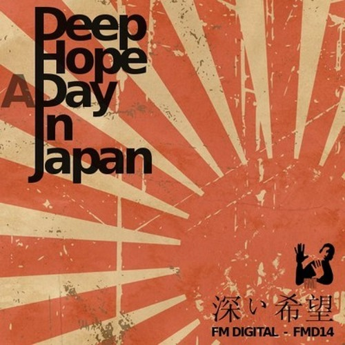 Deephope - A day in Japan EP [FM Digital]