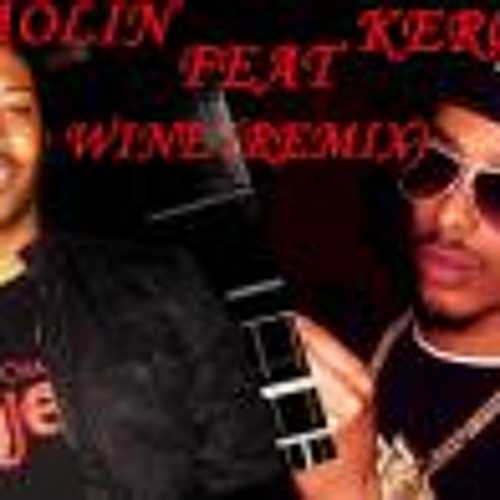 Kerosn feat. Shaolin - Wine(remix)