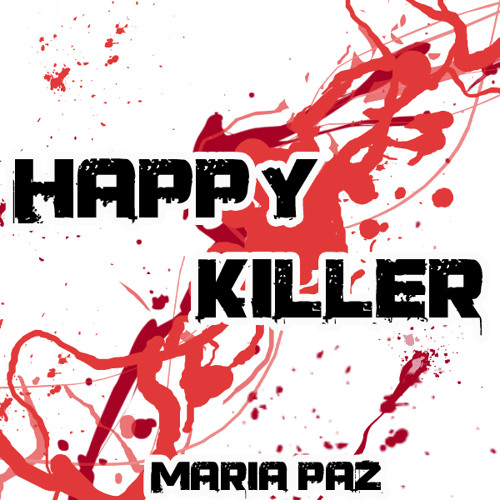 Happy Killers - Maria Paz - (Original Mix)