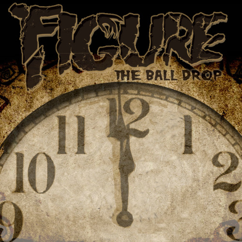 Figure - The Ball Drop (Original Mix)