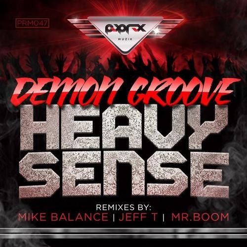 "Demon Groove ""Heavy Sense"" (Mike Balance remix) preview"