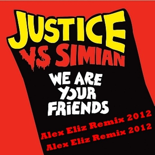 We are your friend ( Alex Eliz Remix 2012)DEMO