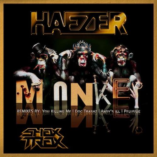 Haezer - Monkey (Pelussje Official Remix) (SHAX TRAX)