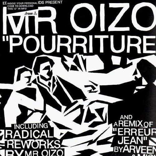 OIZO - POURRITURE X (pourriture EP)
