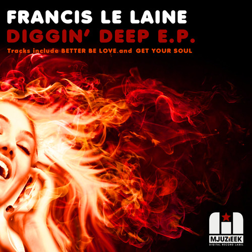 OUT NOW! Francis Le Laine - Better Be Love (Original Mix)
