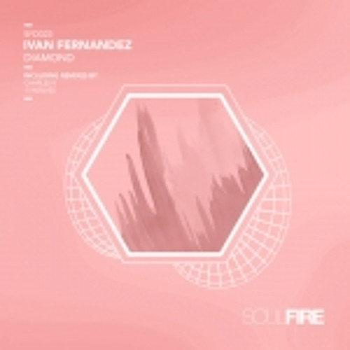 Ivan Fernandez - Diamonds (Soulfire Recordings) ( Minus five Wolves remix )