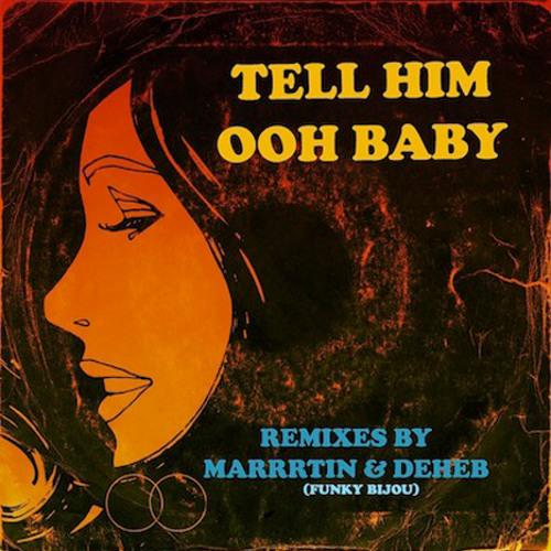 Tell Him, Funky Bijou Remix (2011)