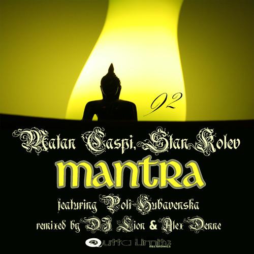 Matan Caspi, Stan Kolev Feat. Poli Hubavenska - Mantra (Original Mix)