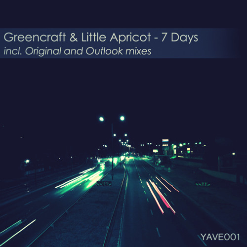 GreenCraft & Little Apricot - 7 Days (Original mix)
