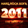 Hard Rock Sofa - The Best Of 2011
