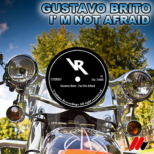 Gustavo Brito - I'm Not Afraid [Ventuno Recordings]