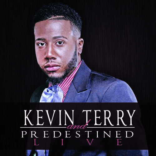 Kevin Terry and Predestined - Hold On