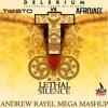 Delerium & Tiesto vs. W&W & Afrojack - Lethal Silence (Andrew Rayel Mega Mashup)