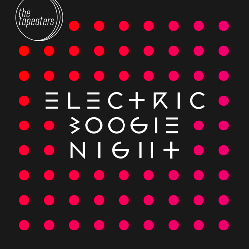 The Tapeaters - Electric Boogie Night (Long Version)